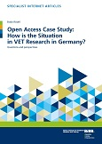 Open Access Case Study: How is the Situation in VET Research in Germany?