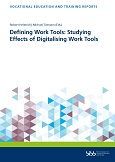 Defining Work Tools: Studying Effects of Digitalising Work Tools