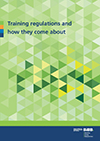 Cover: Training regulations and how they come about