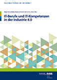 IT-Berufe und IT-Kompetenzen in der Industrie 4.0