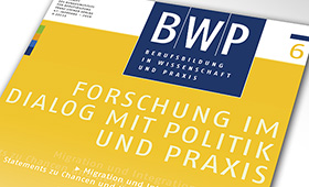 BWP 6/2018: Dialogue between research, policy making and practice