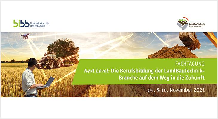 Die Berufsbildung der LandBauTechnik-Branche auf dem Weg in die Zukunft