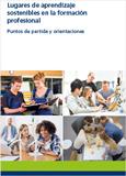 Lugares de aprendizaje sostenibles en la formación profesional