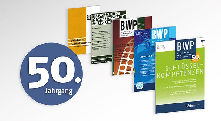 50 Jahre BWP - 50 Jahre Fachdiskurs am Puls der Zeit