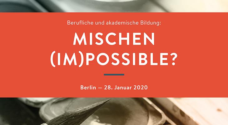 Berufliche und akademische Bildung: Mischen (im)possible?