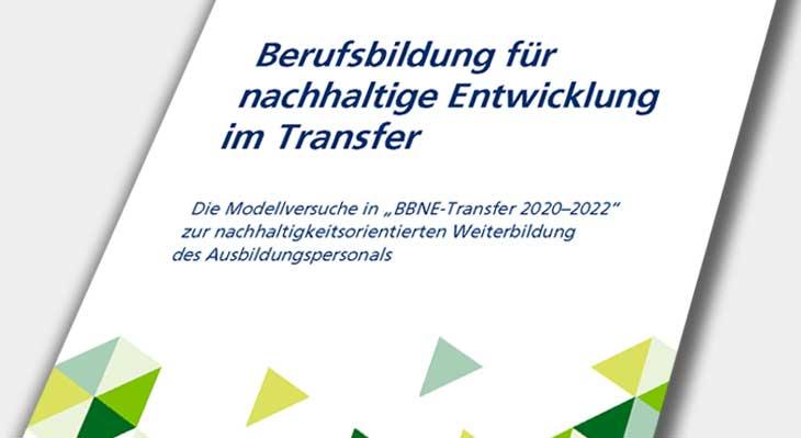"""Neue Programmbroschüre """"Berufsbildung für nachhaltige Entwicklung im Transfer"""" erschienen"""