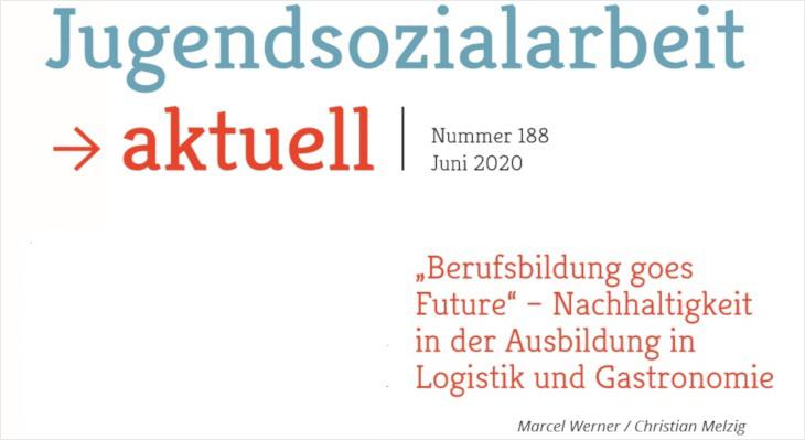 """""""Berufsbildung goes Future"""" – Artikel zu BBNE in Logistik- und Gastronomiebranche verfügbar"""