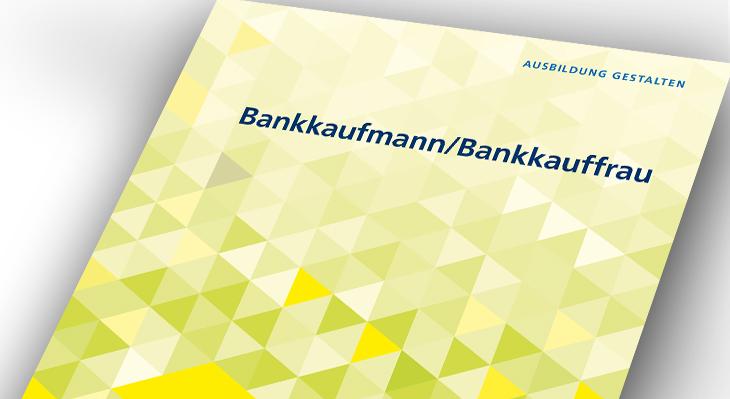 Umsetzungshilfe: Bankkaufmann und Bankkauffrau