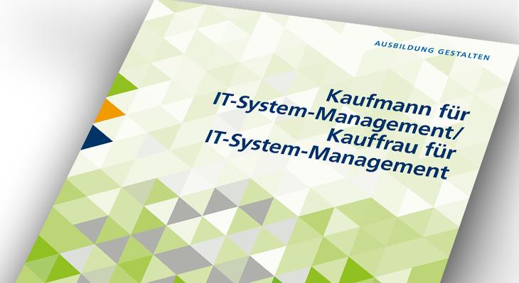 Umsetzungshilfe: Kaufleute für IT-System-Management