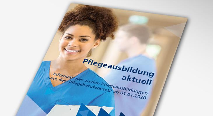 """Der Flyer """"Pflegeausbildung aktuell"""" liegt vor"""