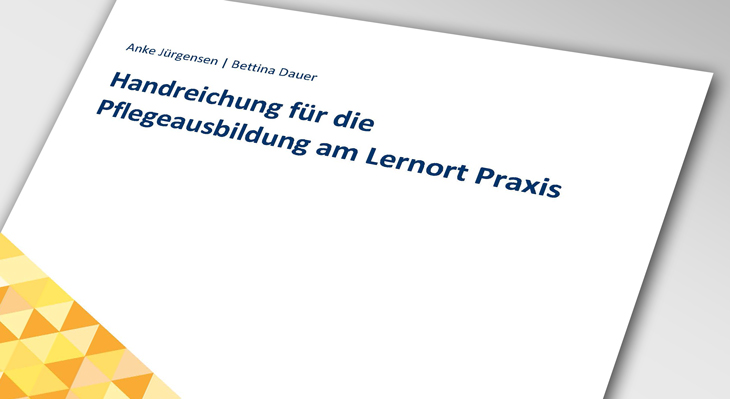 "Handreichung ""Pflegeausbildung am Lernort Praxis"" ab sofort als Preprint verfügbar"