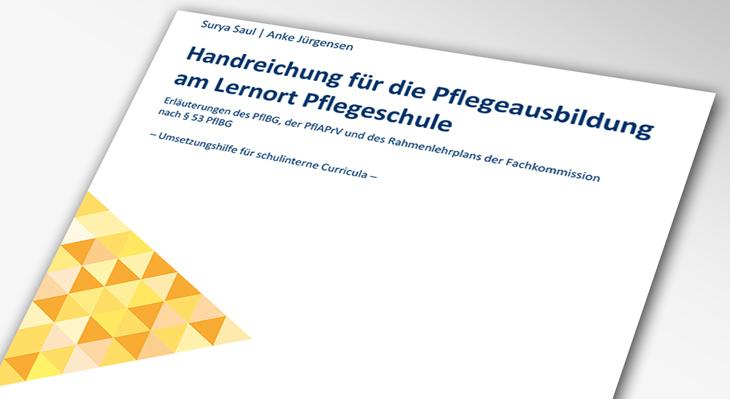 "Handreichung ""Pflegeausbildung am Lernort Pflegeschule"" ab sofort als Preprint verfügbar"