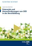 Potenziale und Herausforderungen von OER in der Berufsbildung