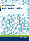 AusbildungPlus: Duales Studium in Zahlen - Sonderauswertung im Handwerk 2018