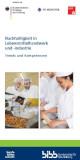 Nachhaltigkeit in Lebensmittelhandwerk und -industrie