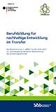 Programmbroschüre Berufsbildung für nachhaltige Entwicklung im Transfer