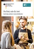 Du bist, wie du isst. Nachhaltig ausbilden in Lebensmittelberufen