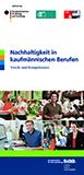 Nachhaltigkeit in kaufmännischen Berufen - Trends und Kompetenzen