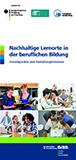 Nachhaltige Lernorte in der beruflichen Bildung - Ansatzpunkte und Gestaltungshinweise